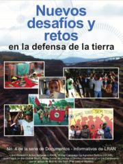 Nuevos  desafíos y retos en la defensa de la tierra y el territorio